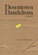 Downtown Dandelions: A novel