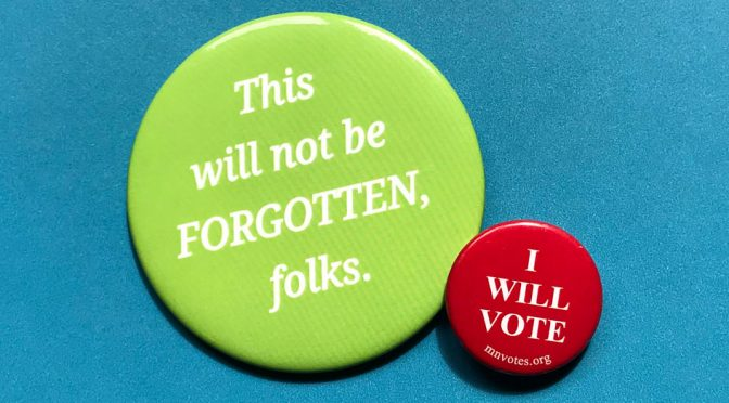 """This will not be forgotten, folks."" and ""I will vote"" buttons"