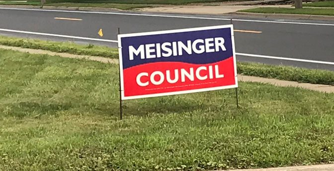 """Meisinger Council"" political yard sign"
