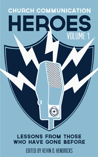 Church Communication Heroes Volume 1