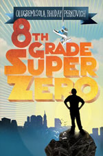 8th Grade Super Zero by Olugbemisola Rhuday-Perkovich
