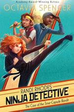 Rhandi Rhodes Ninja Detective by Octavia Spencer