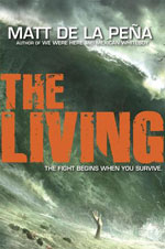 The LIving by Matt De La Pena