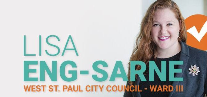 I Support Lisa Eng-Sarne for the Open West St. Paul City Council Seat