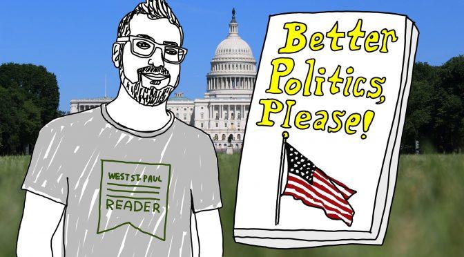 Better Politics Please
