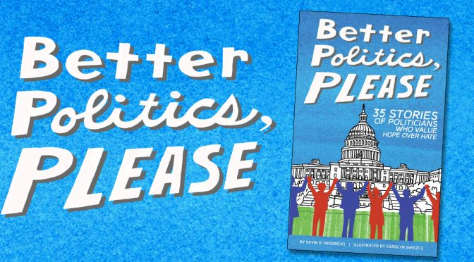 Better Politics, Please Now Available